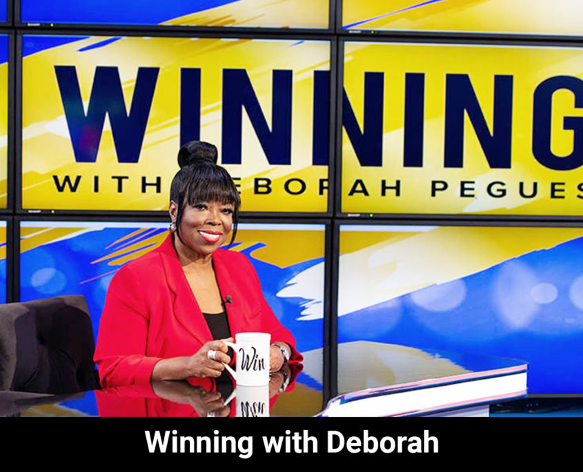 Winning With Deborah